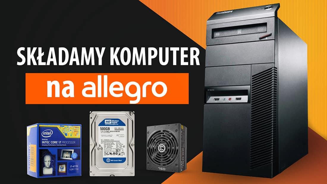 Tanie Zestawy Komputerowe Do Gier Z Uzywanych Czesci Na Allegro