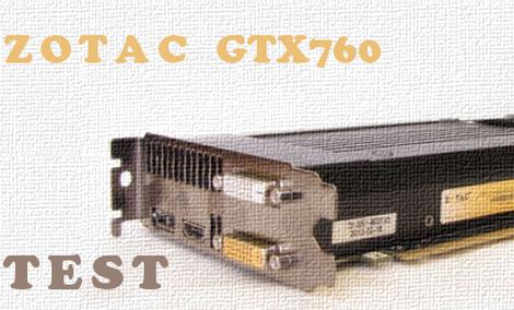 Zotac GTX760 recenzja i test karty graficznej [TEST]