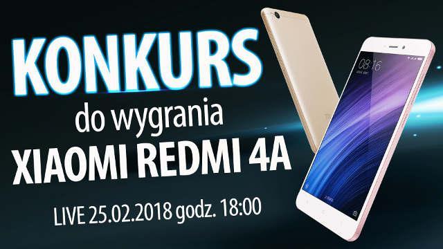 Unpacked 2018 i Konkurs z Xiaomi Redmi 4A