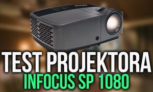 Test Niedrogiego Projektora Full HD Infocus SP1080
