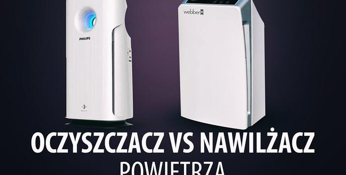 Oczyszczacz vs Nawilżacz Powietrza - Co Lepiej Kupić? Czy Warto Kupić 2w1?