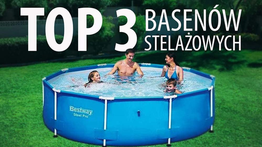 Unikalne TOP 3 Tanich basenów stelażowych - Baseny ogrodowe w dobrej cenie CD97