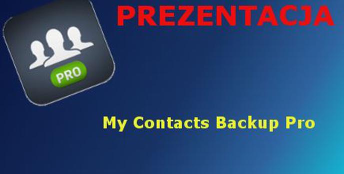 My Contacts Backup Pro Prezentacja