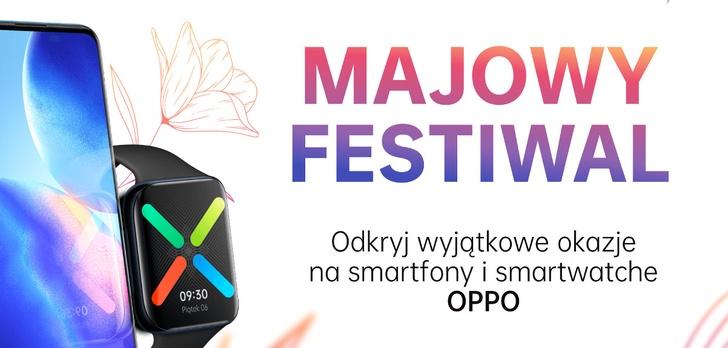 Majowe zniżki i promocje na produkty Oppo