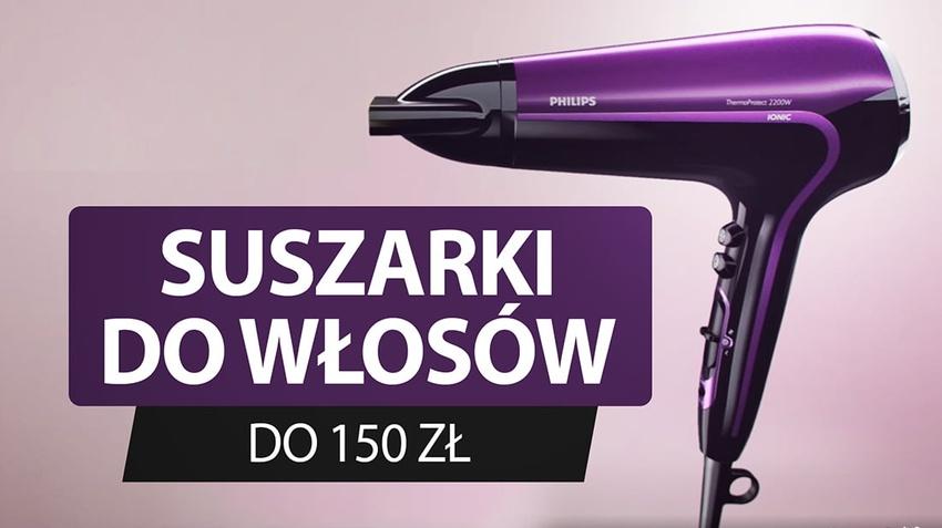 Jaka suszarka do włosów do 150 zł? | TOP 5 |