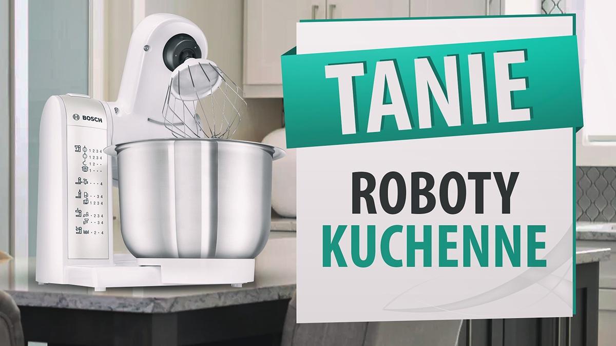 Tanie planetarne roboty kuchenne |TOP 7|