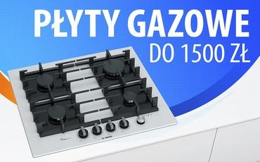 Jaka płyta gazowa do 1500 zł?  TOP 5 