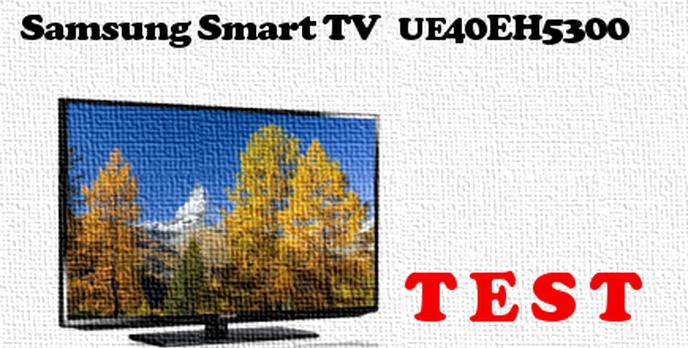 Samsung UE40EH5300W test SmartTV