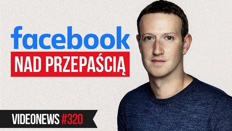 Facebook nad krawędzią, premiera Windowsa 11, kradzież Twitcha - VideoNews 320