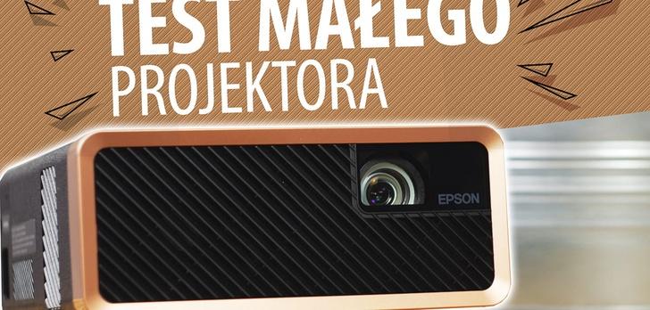 Test Epson EF-100 - Mały i uniwersalny projektor