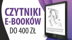 Tanie czytniki e-booków do 400 zł | TOP 3 |