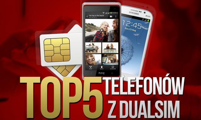 TOP 5 Telefonów z Dual SIM!
