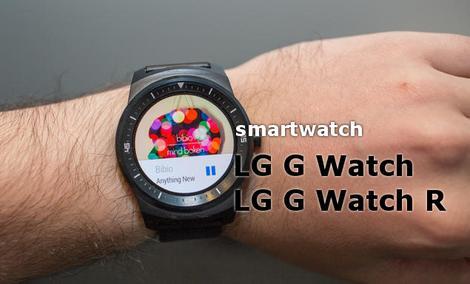 LG G Watch i G Watch R, Czyli Ciekawe Zegarki Z IFA 2014