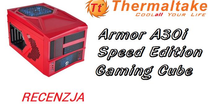 Thermaltake Armor A30i - Mała Obudowa Do Zadań Specjalnych