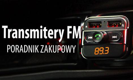 Jak wybrać transmiter FM? Kiedy i do czego się przyda?