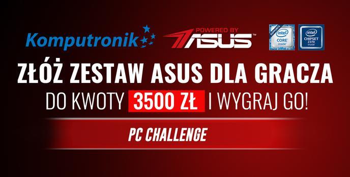 Złóż Komputer ASUS do 3500zł i Wygraj Go! 5. Edycja #PCChallenge