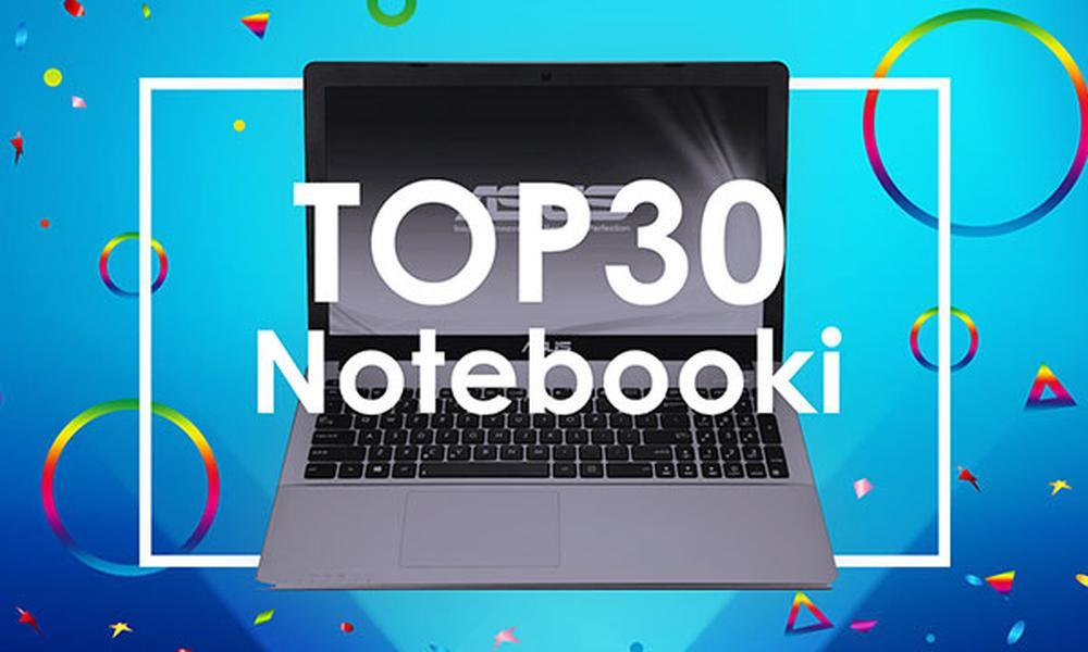 TOP 30 Laptopów - Który Okaże Się Dla Nas Najlepszy?