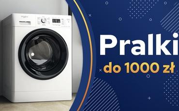 Jaka pralka do 1000 zł? | TOP 7 |