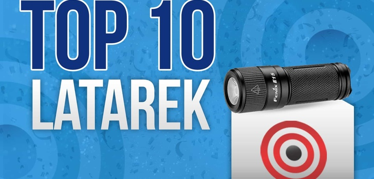 Latarki – Jaka Latarka do Domu? Ranking TOP 10 Latarek