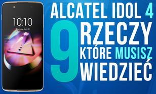 Alcatel Idol 4 - 9 Rzeczy, Które Musisz Wiedzieć! + Test Aparatu