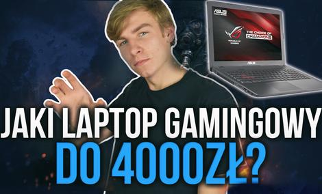 Laptopy Dla Graczy do 4000zł