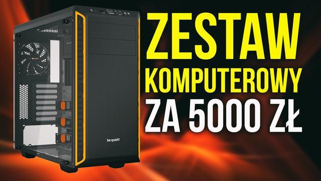 Zestaw Komputerowy z Intel Core i5 za 5000 zł
