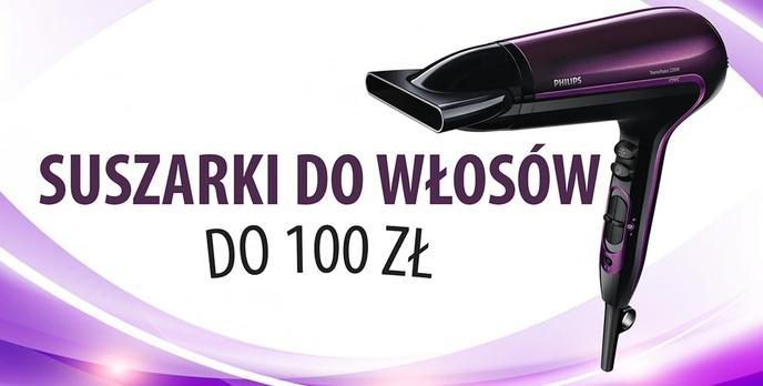 Dobre i tanie suszarki do włosów do 100 zł |TOP 7|
