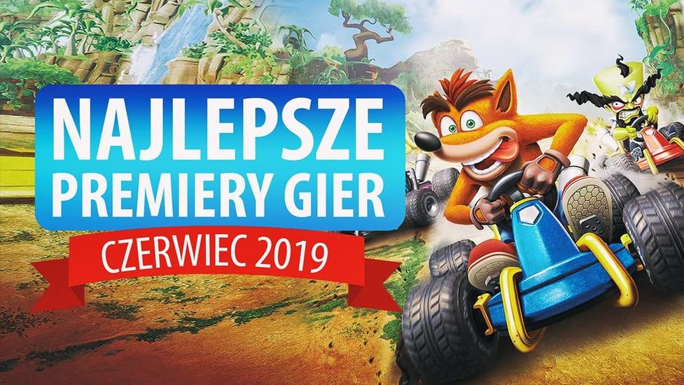 Najlepsze Premiery Gier Czerwiec 2019 - F1 2019, Crash Team Racing Nitro-Fueled, Super Mario Maker 2