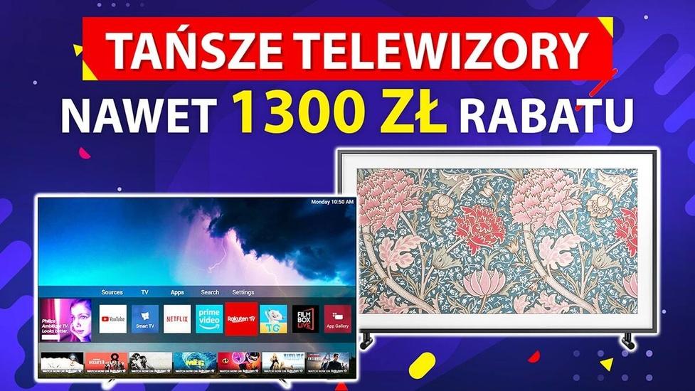 Telewizory tańsze nawet o 1300 zł - promocje tylko dziś i jutro
