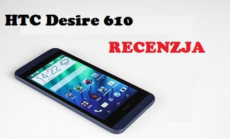 HTC Desire 610 - kolejny ciekawy smartfon od Tajwańczyków