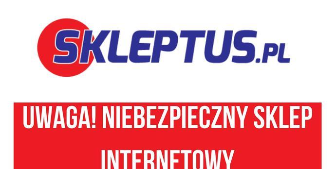 Uwaga na zakupy w Skleptus.pl!