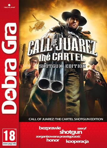 DG Call of Juarez: The Cartel - Shotgun Edition