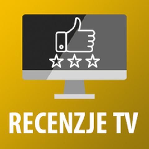Testy i recenzje telewizorów