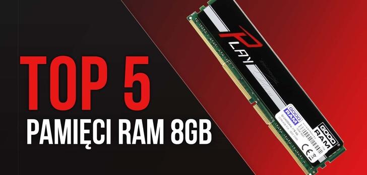 TOP 5 Pamięci RAM 8GB – Szybkość i Wydajność Dla Twojego PC