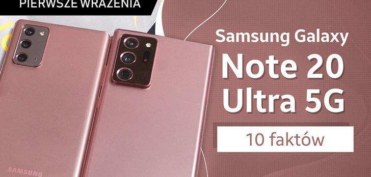Samsung Galaxy Note 20 (Ultra 5G) - 10 faktów, których nie wiecie!