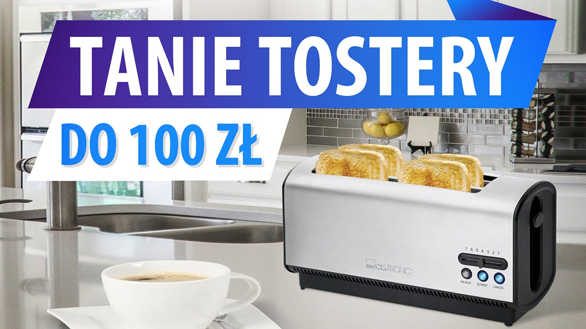 Jaki tani toster do 100 zł? | TOP 5 |