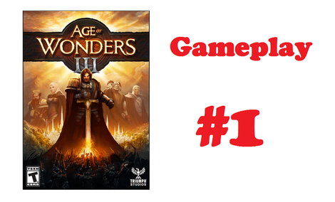 Age of Wonders III - Gameplay #1