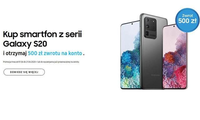 Kup Samsung Galaxy S20 i otrzymaj zwrot 500 złotych