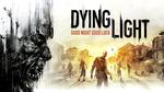 Dying Light - Czyli Szkoła Survivalu w Mieście Zombie