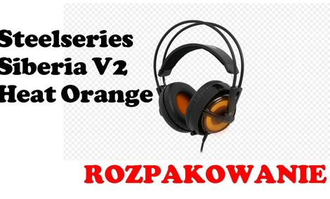 Steelseries Siberia V2 Heat Orange [ROZPAKOWANIE]