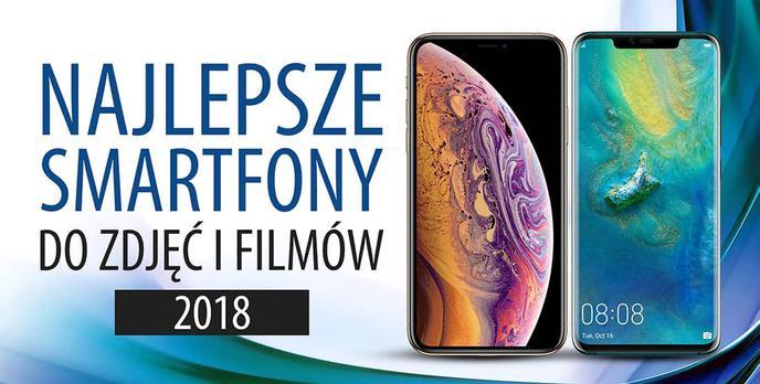 Smartfony z najlepszym aparatem 2018 |TOP 5|