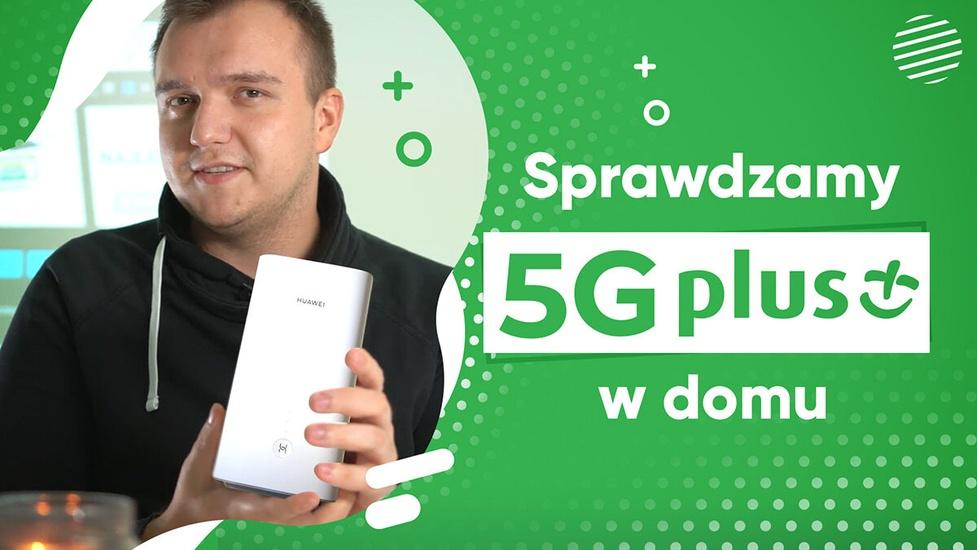 Czy internet 5G od Plusa sprawdzi się w domu?
