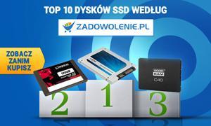 Jaki Dysk SSD Kupić? Ranking TOP 10 Według Zadowolenie.pl
