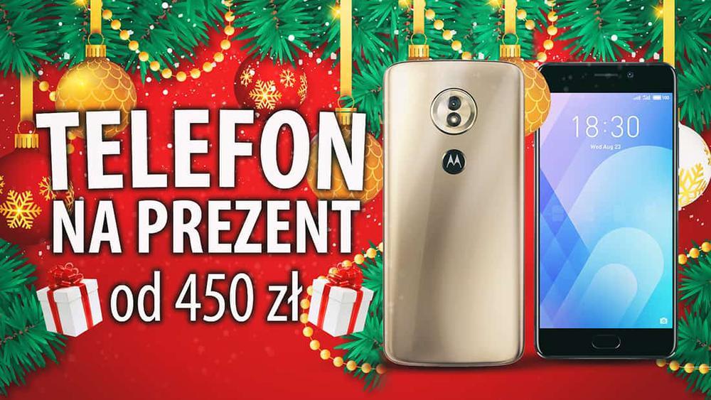 Smartfony do 700 zł jako prezent na Święta 2018 |TOP 6|
