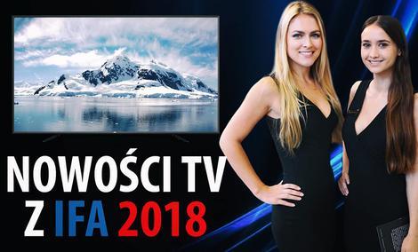 Telewizory z Targów IFA 2018