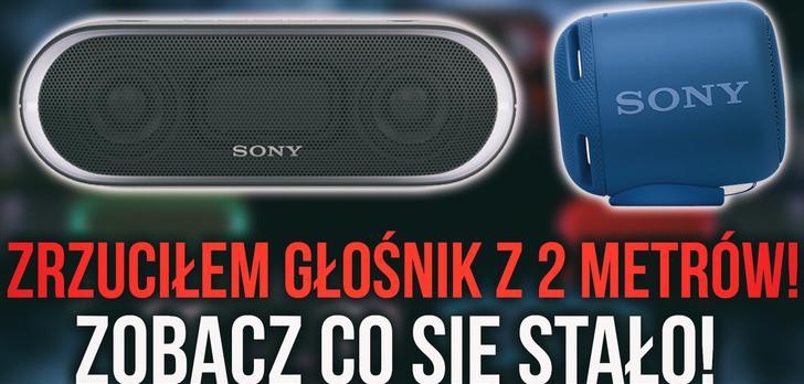 Zrzuciłem Głośnik z 2m. Co Się Stało? Nowe Sprzęty Audio od Sony
