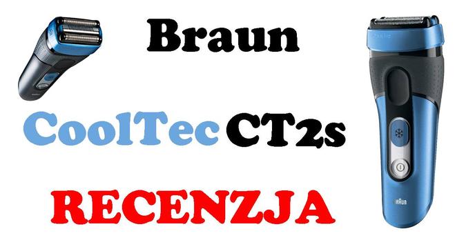 Braun CoolTec CT2s [RECENZJA]