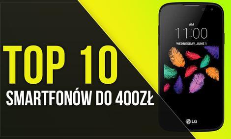 TOP 10 Smarfonów Do 400 Złotych - Sprawdź Tanie i Solidne Smartfony!