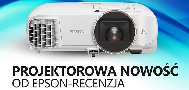Nowość od Epson - Recenzja Projektora EH-TW5650