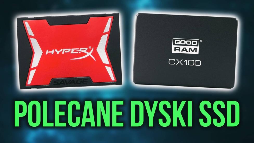 Jak Kupić Dobry Dysk SSD - Przedstawiamy Polecane Modele!